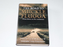 Road to Muckle Flugga Great Drives in Five Continents: The  (Llewellyn 2004)